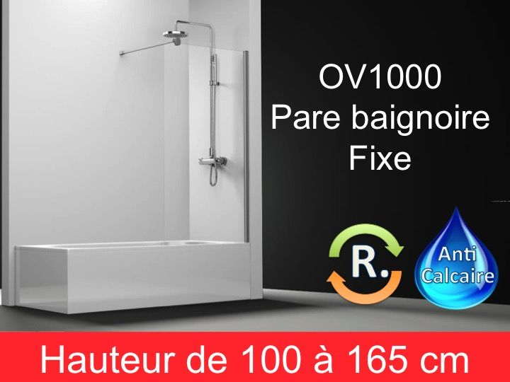 paroi de douche longueur 100 pare baignoire panneau fixe 100 cm hauteur de 100 164 cm ov1000. Black Bedroom Furniture Sets. Home Design Ideas